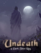 Undeath - A Dark Tales Rpg