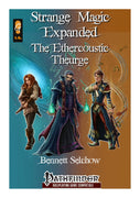 Strange Magic Expanded - The Ethercoustic Theurge