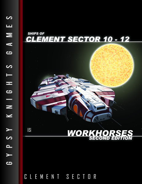 Ships of Clement Sector 10-12: Workhorses 2nd edition (OGL Version)