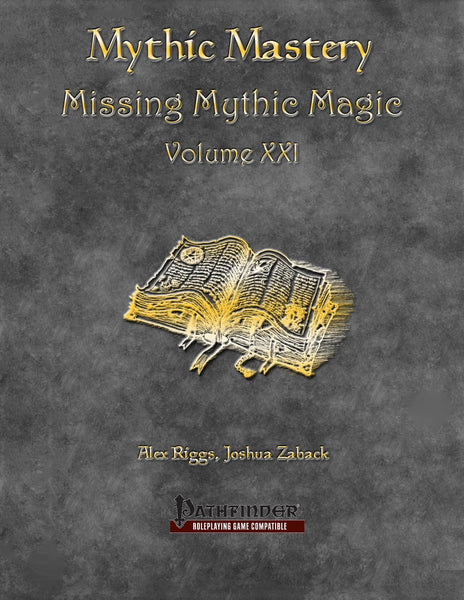 Mythic Mastery: Missing Mythic Magic Volume XXI