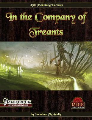 In The Company of Treants (PFRPG)