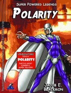 Super Powered Legends: Polarity