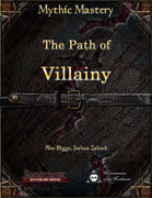 Mythic Mastery - The Path of Villainy