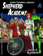 Super Powered Legends: The Shepherd Academy