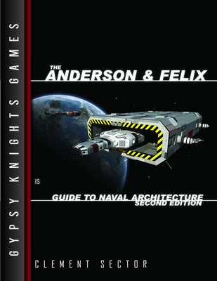 Anderson & Felix Guide to Naval Architecture 2nd edition (OGL Version)