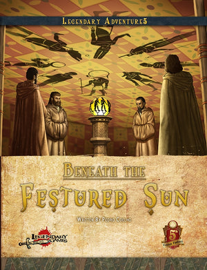 Beneath the Festered Sun (5E)