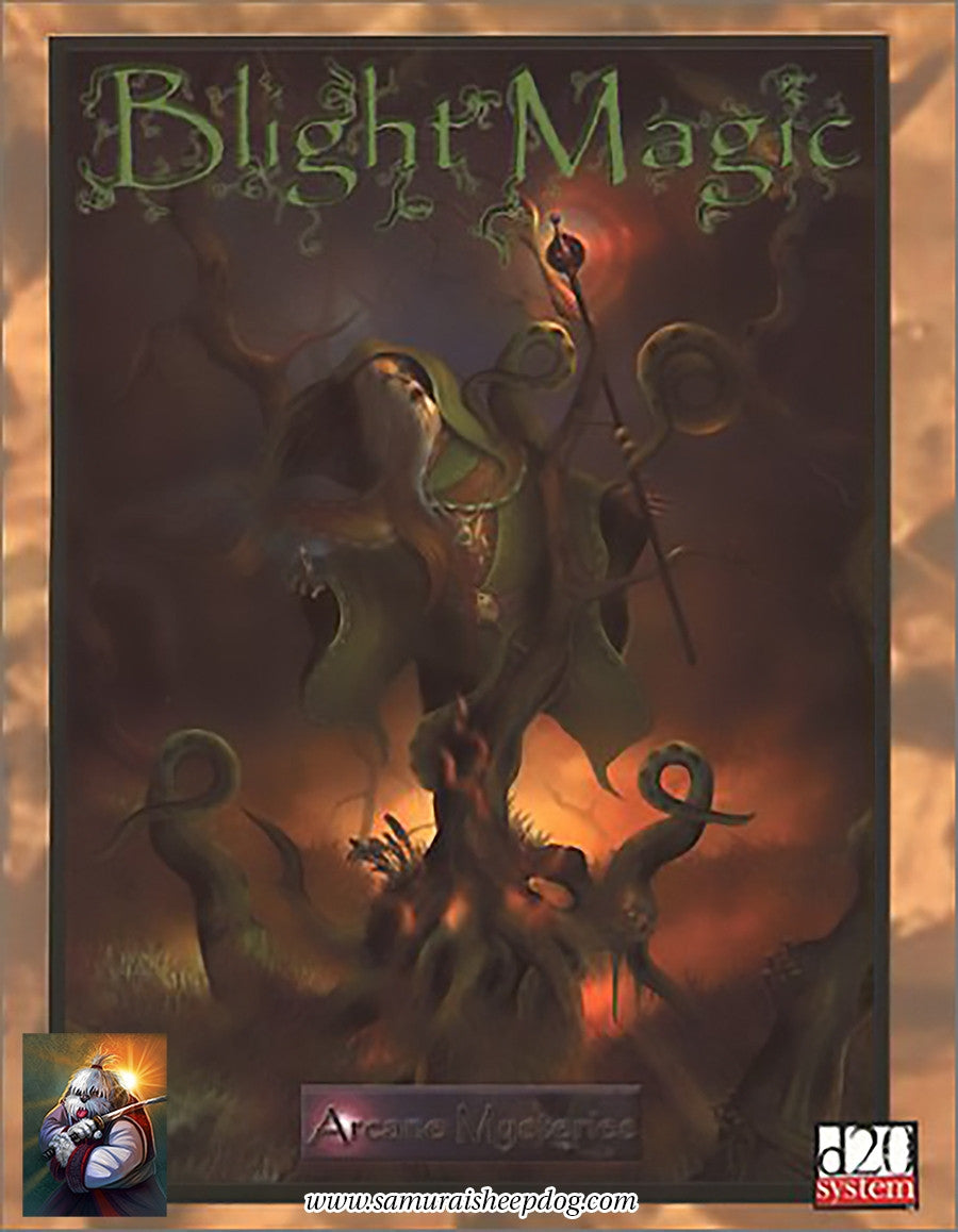Blight Magic
