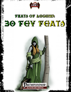 Feats of Legend: 30 Fey Feats