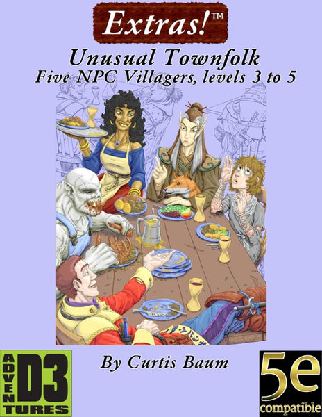 Extras! Unusual Townsfolk (Levels 3 to 5 for Pathfinder)