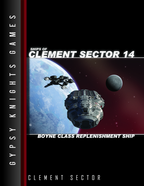Ships of Clement Sector 14: Boyne-class Replenishment Ship 2nd edition (OGL Version)