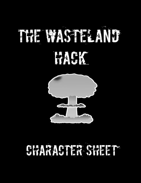 The Wasteland Hack Character Sheet