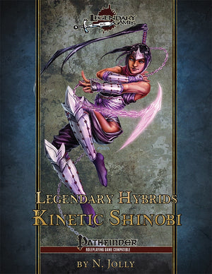 Legendary Hybrids: Kinetic Shinobi