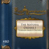Player Paraphernalia #80 The Natural Order I, Terrain Based Orders
