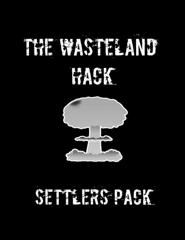 The Wasteland Hack Settlers Pack