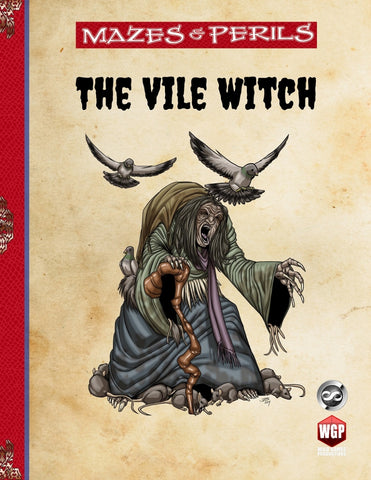 Mazes & Perils: The Vile Witch