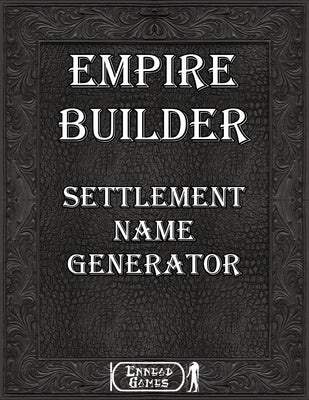 Empire Builder - Settlement Name Generator