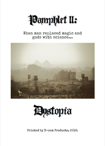 Pamphlet 2: Dystopia