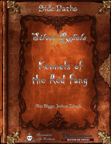 Side Paths - Silver Rebels 1 - Kennels of the Red Fang