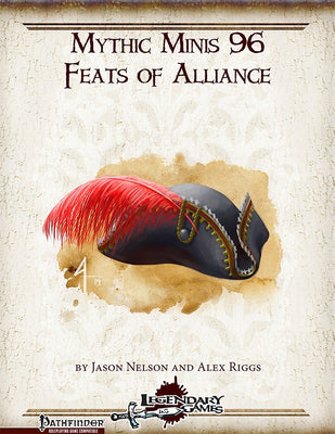 Mythic Minis 96: Feats of Alliance