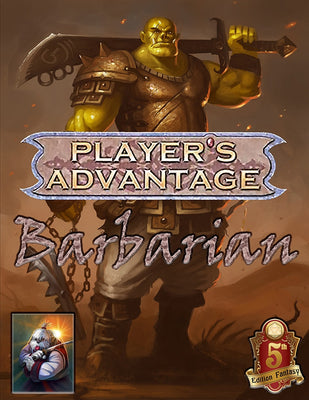 Player's Advantage: Barbarian 5e
