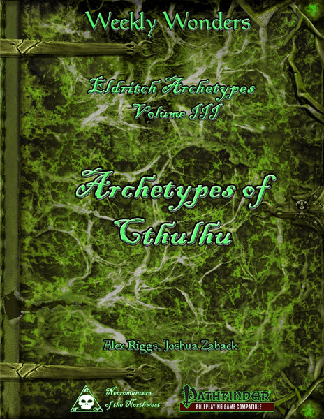 Weekly Wonders - Eldritch Archetypes Volume III - Archetypes of Cthulhu