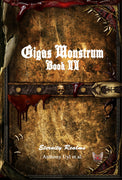 Gigas Monstrum: Book II