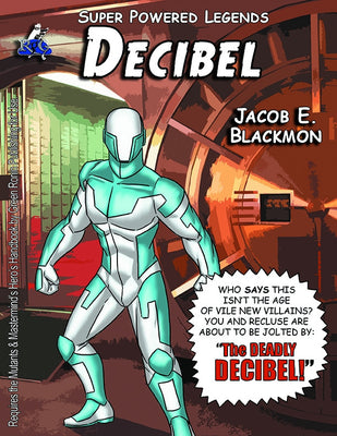 Super Powered Legends: Decibel