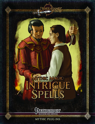 Mythic Magic: Intrigue Spells