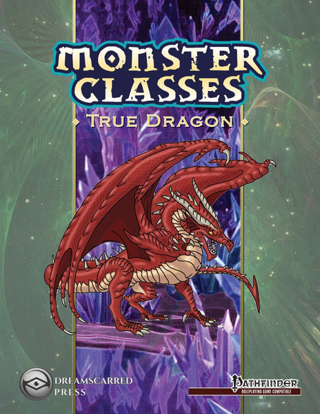 Monster Classes: True Dragon
