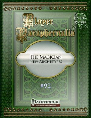 Player Paraphernalia #92 The Magician (New Archetypes