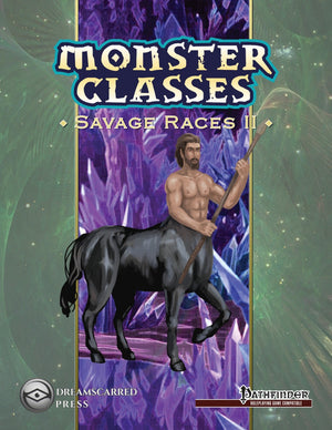 Monster Classes: Savage II