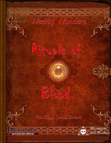 Weekly Wonders - Rituals of Blood
