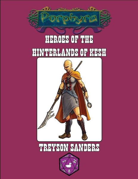 Heroes of the Hinterlands of Kesh