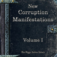 Weekly Wonders - New Corruption Manifestations Volume I