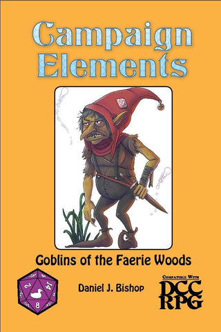 CE 8 - Goblins of the Faerie Woods (DCC)