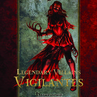 Legendary Villains: Vigilantes
