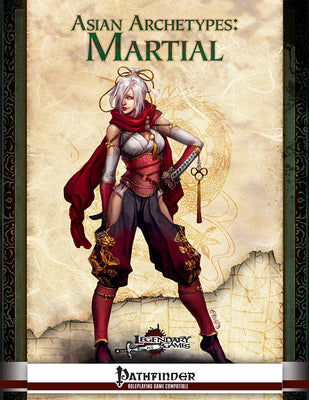 Asian Archetypes: Martial