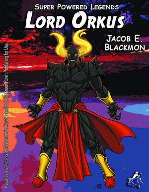 Super Powered Legends: Lord Orkus