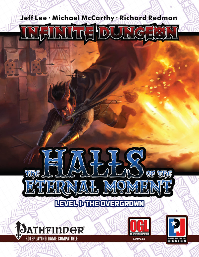 Infinite Dungeon: The Halls of the Eternal Moment Level One - The Overgrown (PFRPG)