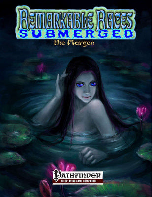 Remarkable Races Submerged: The Morgen