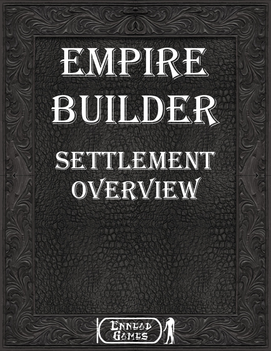 Empire Builder - Settlement Overview