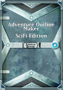 Adventure Outline Maker - SciFi Edition