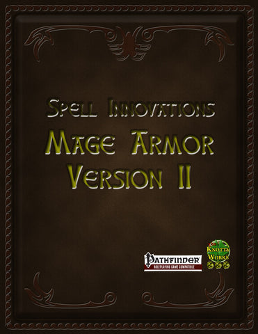 Spell Innovations, Mage Armor Version II