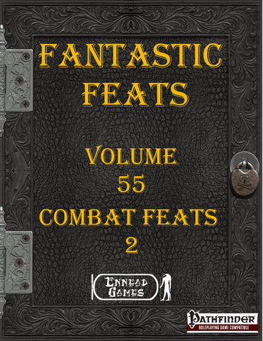 Fantastic Feats Volume 55 Combat Feats 2