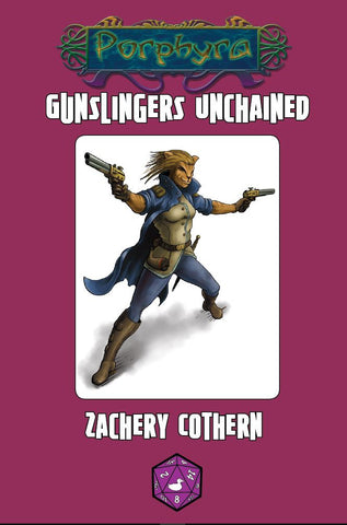Gunslingers Unchained