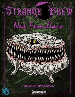 Strange Brew: New Familiars for the Pathfinder RPG