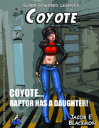Super Powered Legends: Coyote
