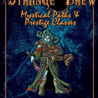Strange Brew: Mystical Paths & Prestige Classes