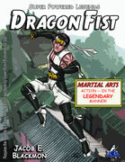 Super Powered Legends: Dragon Fist
