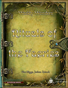 Weekly Wonders - Rituals of the Faeries